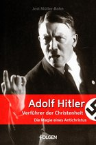 Boek cover Adolf Hitler - Verführer der Christenheit van Jost Müller-Bohn