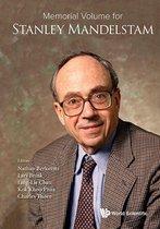 Memorial Volume For Stanley Mandelstam