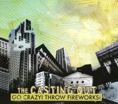 Go Crazy! Throw Fireworks!