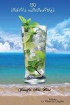 150 Cocktails Incontournables