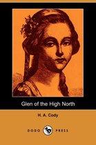Boek cover Glen of the High North (Dodo Press) van H a Cody