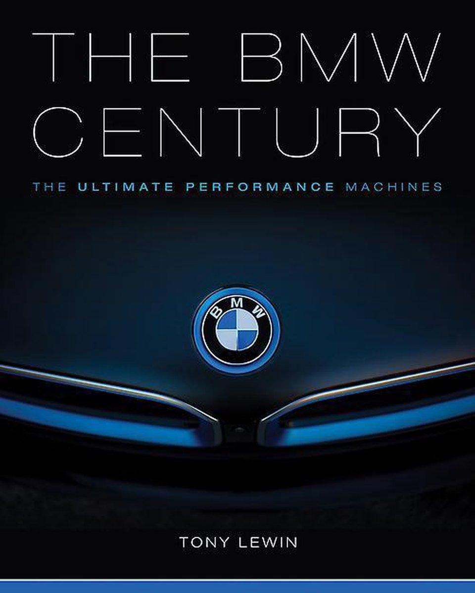 The BMW Century