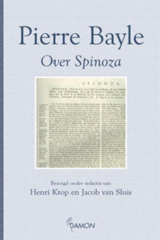 Over Spinoza - P. Bayle |
