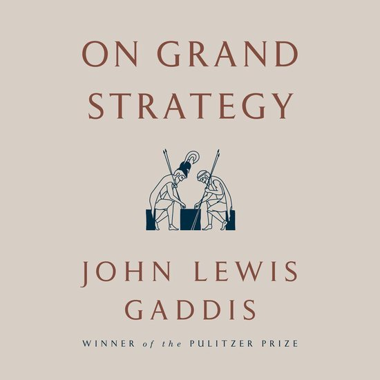 Boek cover On Grand Strategy van John Lewis Gaddis (Onbekend)