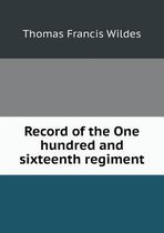 Record of the One Hundred and Sixteenth Regiment