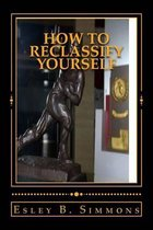 How to Reclassify Yourself