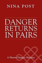 Danger Returns in Pairs