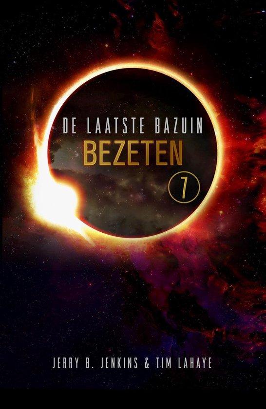 De Laatste Bazuin 7 - Bezeten - Tim Lahaye |