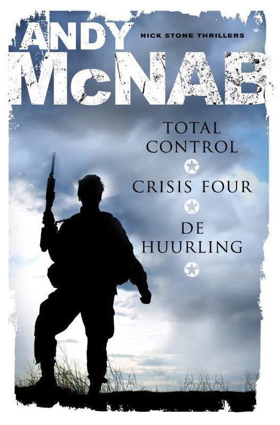 Total control, Crisis Four, De huurling - Andy McNab |