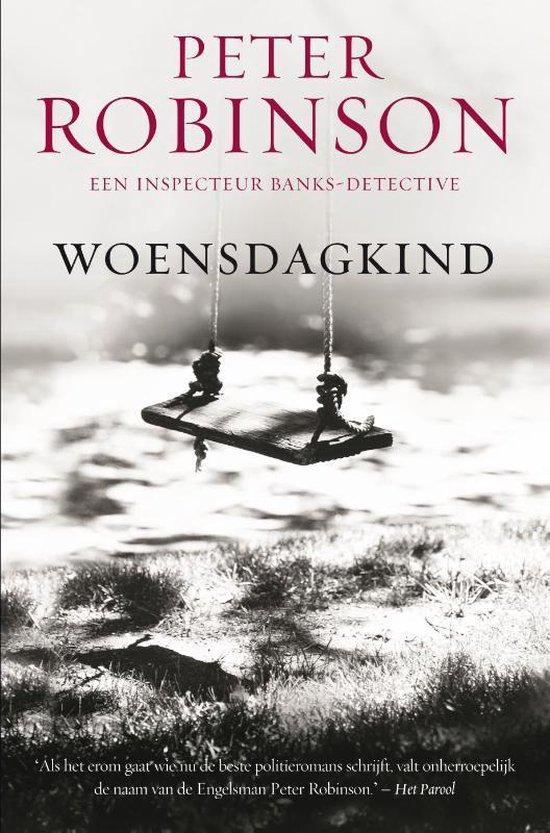 DCI Banks 6 - Woensdagkind - Peter Robinson   Fthsonline.com
