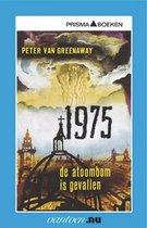 Vantoen.nu - 1975 De atoombom is gevallen