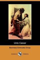 Unto Caesar (Dodo Press)