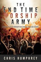 The End Time Worship Army