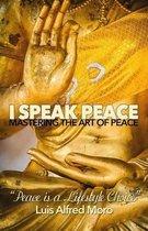 I Speak Peace