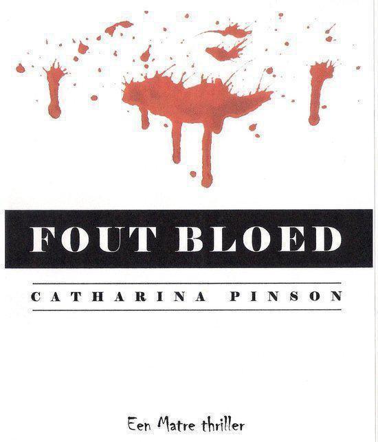 Fout Bloed - Catharina Pinson pdf epub