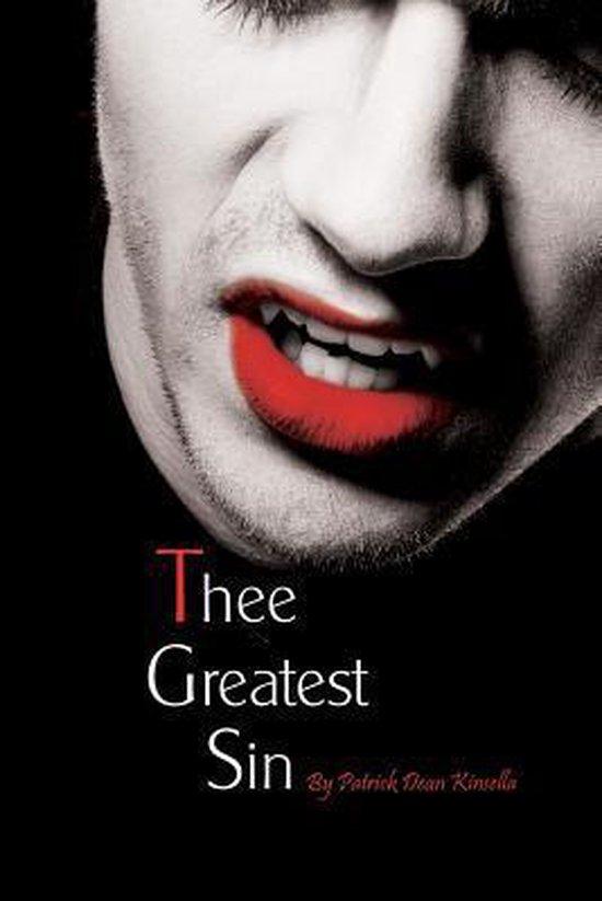 Boek cover Thee Greatest Sin van Mr Patrick Dean Kinsella (Paperback)