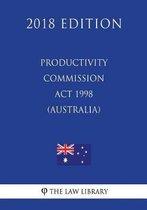Productivity Commission ACT 1998 (Australia) (2018 Edition)