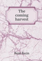 The Coming Harvest