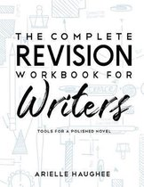 The Complete Revision Workbook for Writers