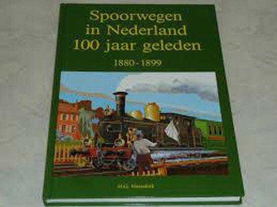 Spoorwegen nederland 100 jaar geleden - Hesselink | Readingchampions.org.uk