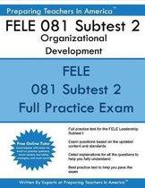 Fele 081 Subtest 2 Organizational Development