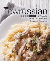 The New Russian Cookbook