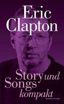 Eric Clapton: Story und Songs kompakt