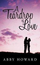A Teardrop of Love