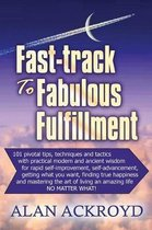 Fast-Track to Fabulous Fulfillment