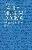 Early Muslim Dogma