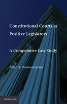 Constitutional Courts as Positive Legislators