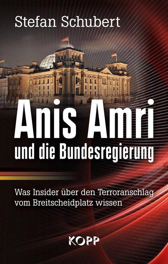 Boek cover Anis Amri und die Bundesregierung van Stefan Schubert (Onbekend)