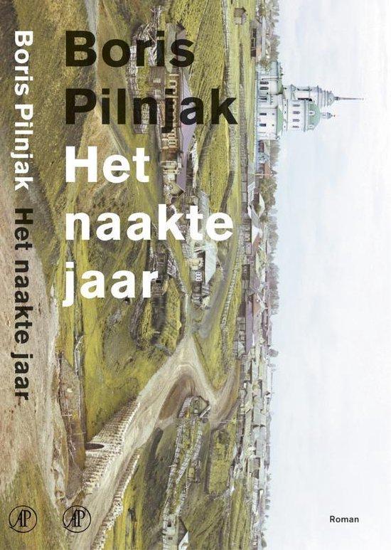 Het Naakte Jaar - Boris Pilnjak | Fthsonline.com