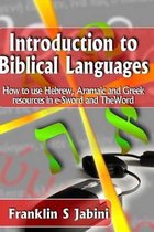 Boek cover Introduction to Biblical Languages van Franklin S Jabini