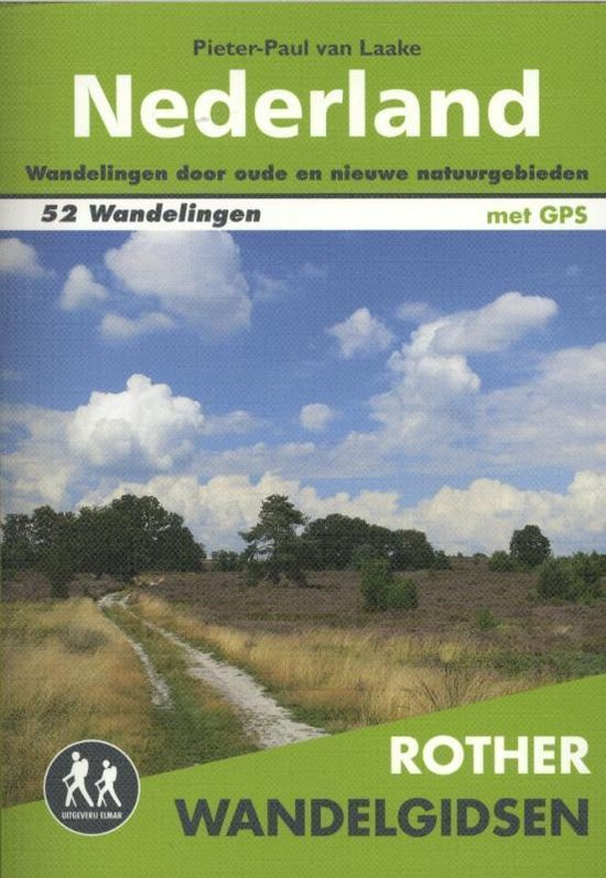 Rother Wandelgidsen - Nederland - Pieter-Paul van Laake |