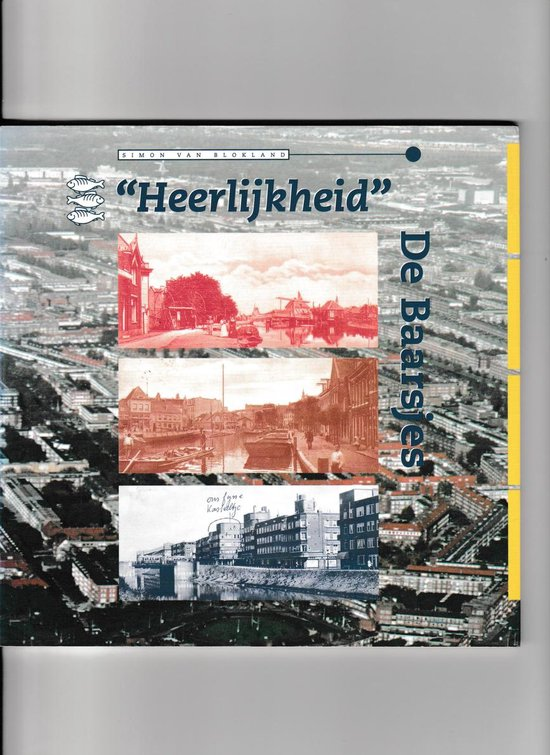 HEERLIJKHEID DE BAARSJES - S. van Blokland pdf epub