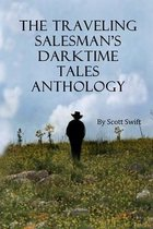 The Traveling Salesman's Darktime Tales Anthology