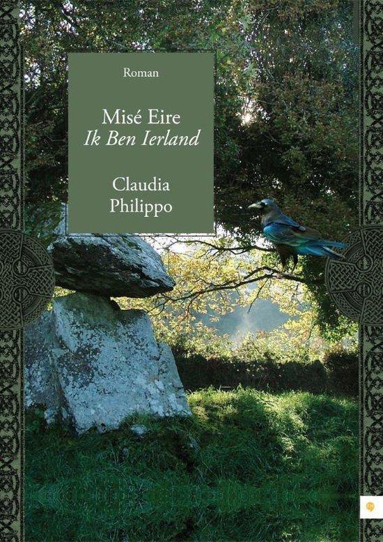 Cover van het boek 'Mise Eire Ik Ben Ierland'