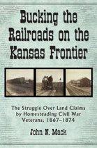 Bucking the Railroads on the Kansas Frontier