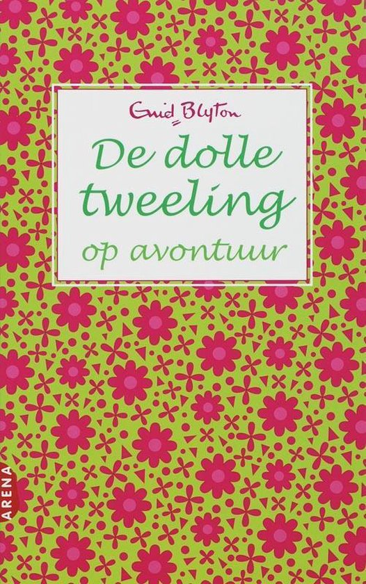 De Dolle Tweeling Op Avontuur - Enid Blyton |