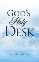 God's Holy Desk