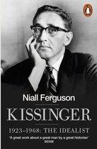 Kissinger: 1923-1968 the Idealist
