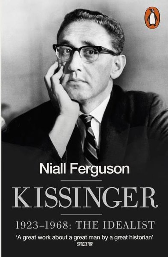 Boek cover Kissinger: 1923-1968 the Idealist van Niall Ferguson (Onbekend)