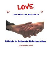 LOVE--The You, The Me, The US