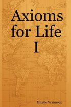 Axioms for Life I