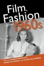 Film, Fashion, and the 1960s