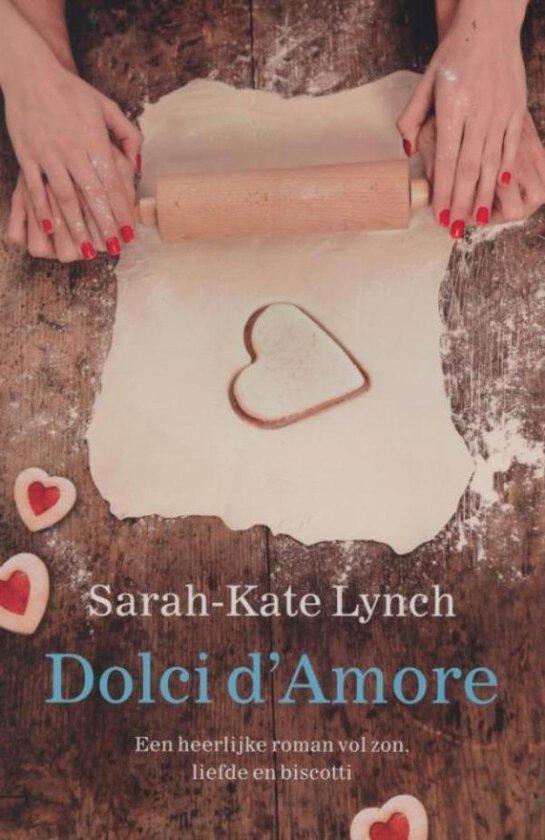 Dolci d'Amore - Sarah-Kate Lynch |