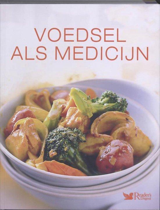 Boek cover Voedsel Als Medicijn van R D Redactie (Hardcover)