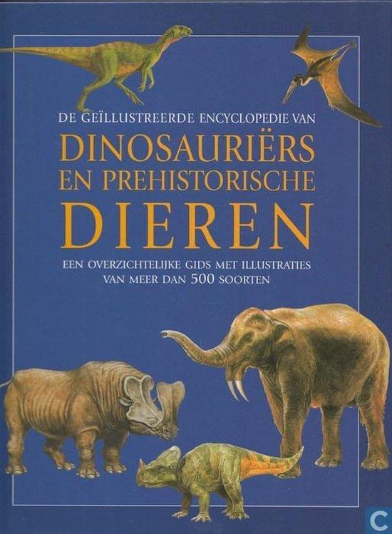 De Geillustreerde Encyclopedie Van Dinosauriers En Prehistorische Dieren - D Palmer  