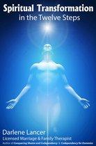Spiritual Transformation in the Twelve Steps